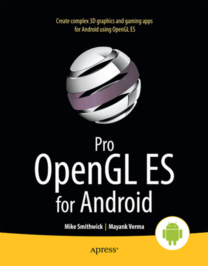 Pro OpenGL ES for Android (Professional Apress)